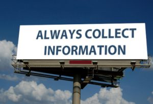 Always collect information